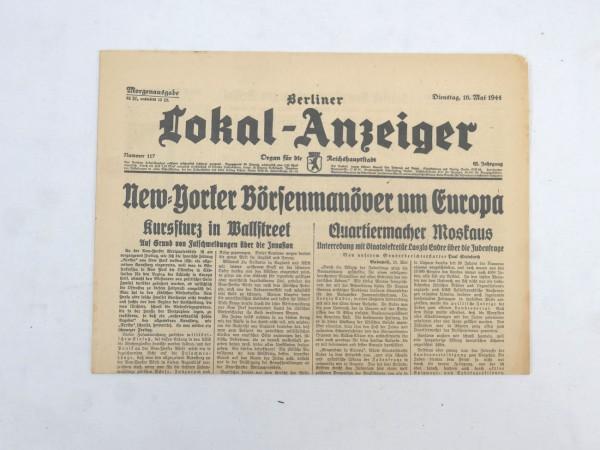 WK2 Vollständige Tageszeitung - Berliner Lokal-Anzeiger 16.Mai 1944 - Morgenausgabe