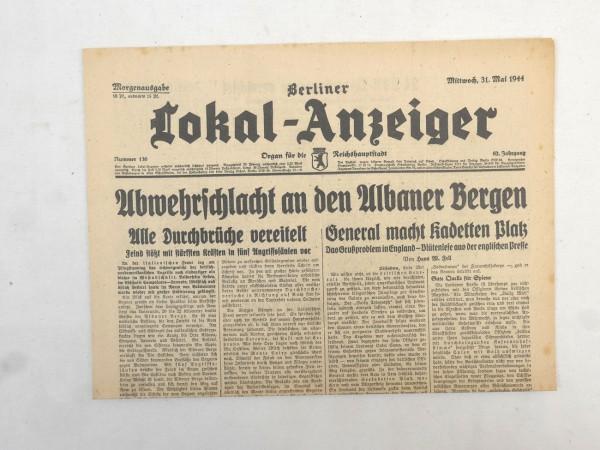 WK2 Vollständige Tageszeitung - Berliner Lokal-Anzeiger 31.Mai 1944 - Morgenausgabe