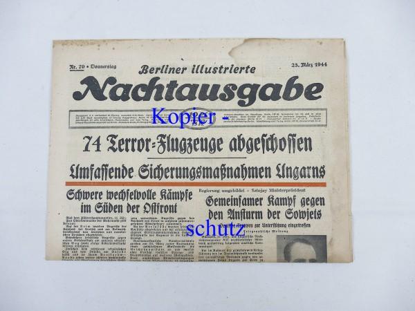 WK2 Tageszeitung Berliner Illustrierte Nachtausgabe Zeitung 23. März 1944