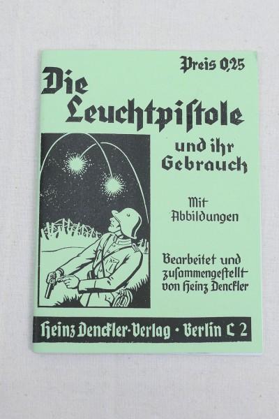 Anleitung Die Leuchtpistole und ihr Gebrauch mit Abbildungen - Heft Broschüre