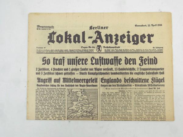 WK2 Unvollständige Tageszeitung - Berliner Lokal-Anzeiger 22.April 1944 - Morgenausgabe