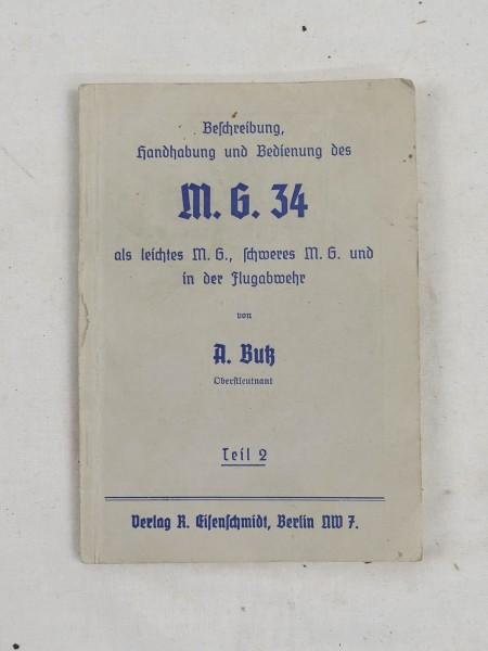 Beschreibung Handhabung und Bedienung des Maschinengewehr 34 MG 34 Teil 2