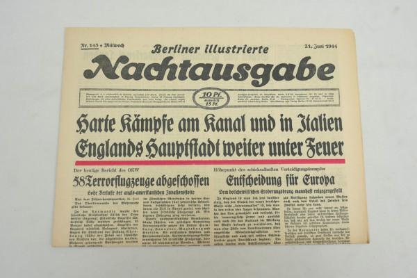 WK2 Tageszeitung Berliner Illustrierte Nachtausgabe Zeitung 21.Juni 1944