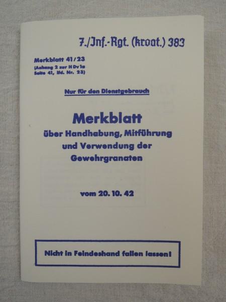 Merkblatt über Handhabung Mitführung und Verwendung der Gewehrgranaten Fibel 1942