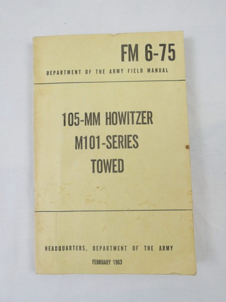 US Army 105-MM Howitzer M101-Series Towed 1963 - field manual