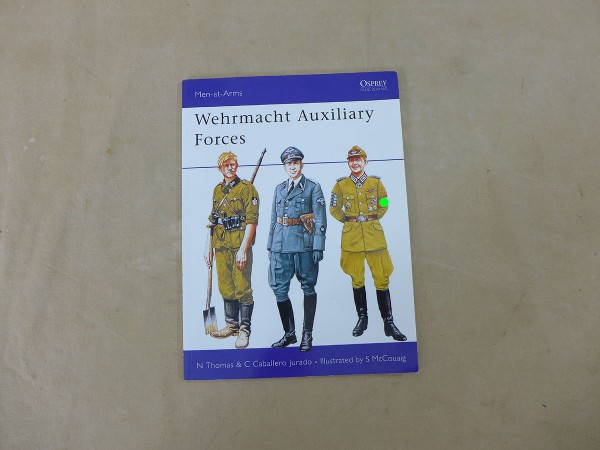 Osprey Men-at-Arms / Wehrmacht Auxiliary Forces
