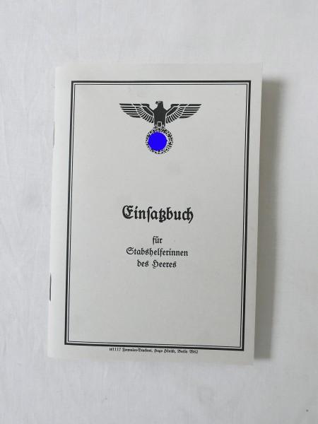 Wehrmacht Einsatzbuch Ausweis Stabshelferin des Heeres
