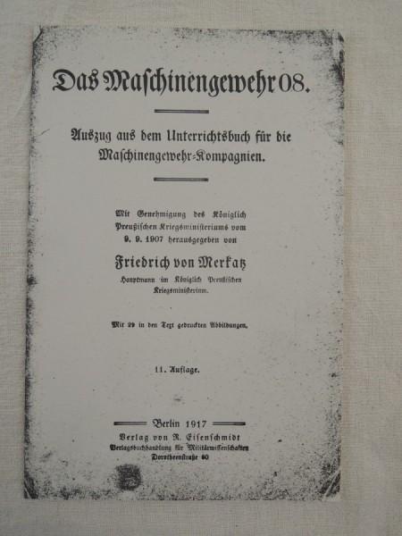 """Bedienungsanleitung MG 08/15 """"Das Maschinengewehr 08"""""""