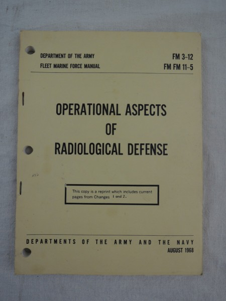 US Army FM 3-12 Operational Aspects of Radiological Defense 1968