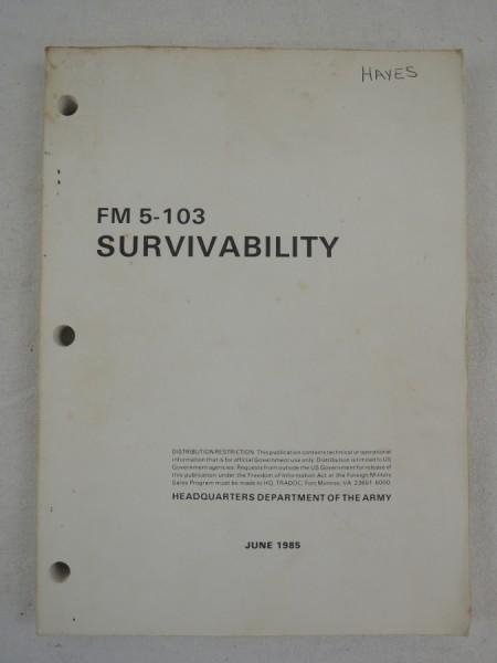 US Army FM 5-103 Survivability Stellungsbau, Bunker, Laufgräben, shelter usw.