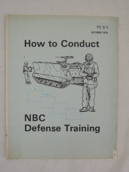 US Army TC 3-1 How to Conduct NBC Defense Training