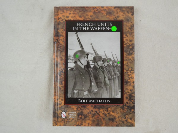 French Units in the Waffen-XX von Rolf Michaelis