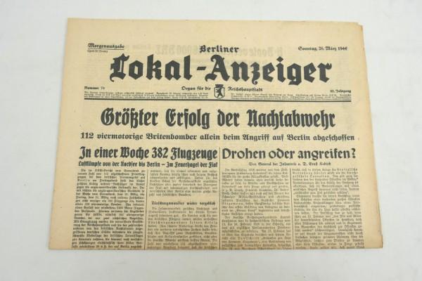 WK2 Zeitung Berlin Tageszeitung - Berliner Lokal-Anzeiger 26.März 1944 - Morgenausgabe