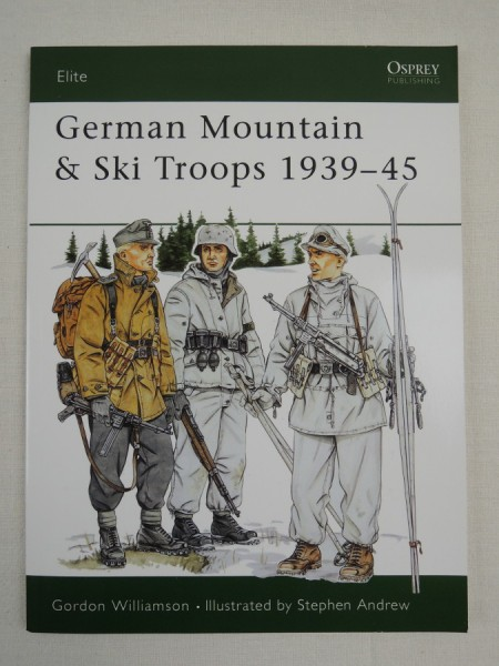 German Mountain & Ski Troops 1939-45 Elite - Band 63 Osprey Publishing