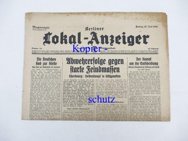 WK2 Zeitung Berlin Tageszeitung - Berliner Lokal-Anzeiger 30.Juni 1944 - Morgenausgabe