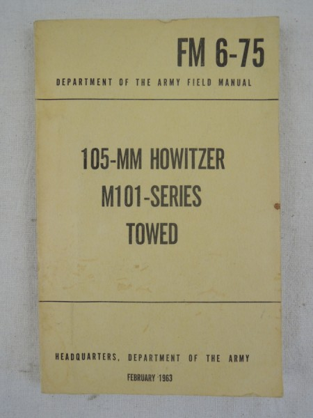 US Army 105-MM Howitzer M101-Series Towed 1963